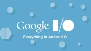 Everything in Android O