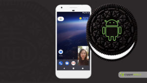 How Android Oreo is better than Nougat?