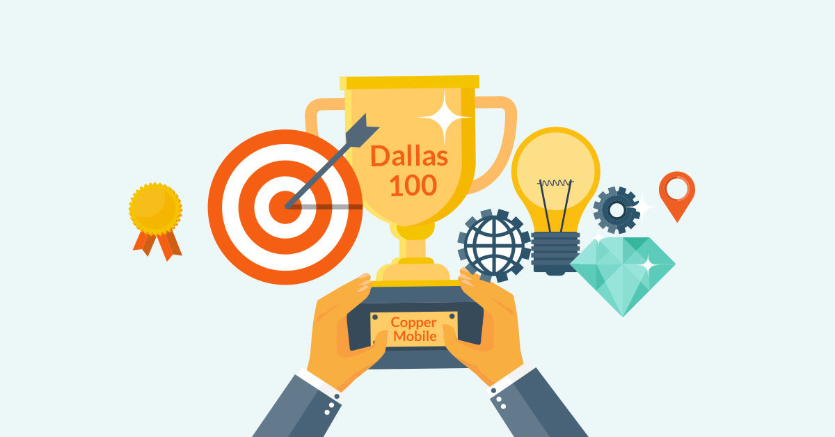 Tropy That Says Dallas 100 Copper Mobile - entrepreneur awards - Copper Mobile
