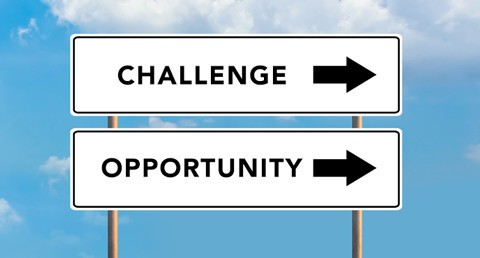 From challenges come opportunities